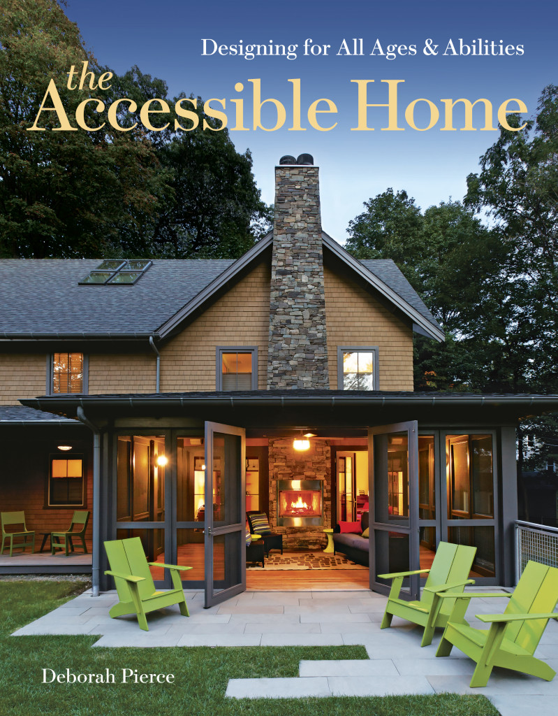 The Accessible Home by Deborah Pierce